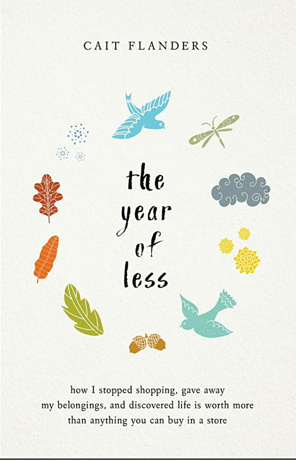 The Year ofLess